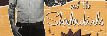 Ati Edge & The Shadowbirds 2014